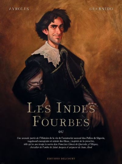 Les Indes fourbes d'Alain Ayroles et Juanjo Guarnido