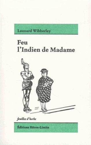 Feu l'Indien de Madame de Leonard Wibberley