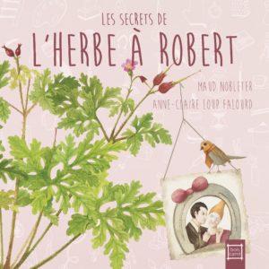 """Vernissage du livre """"les secrets de l'herbe à Robert"""""""