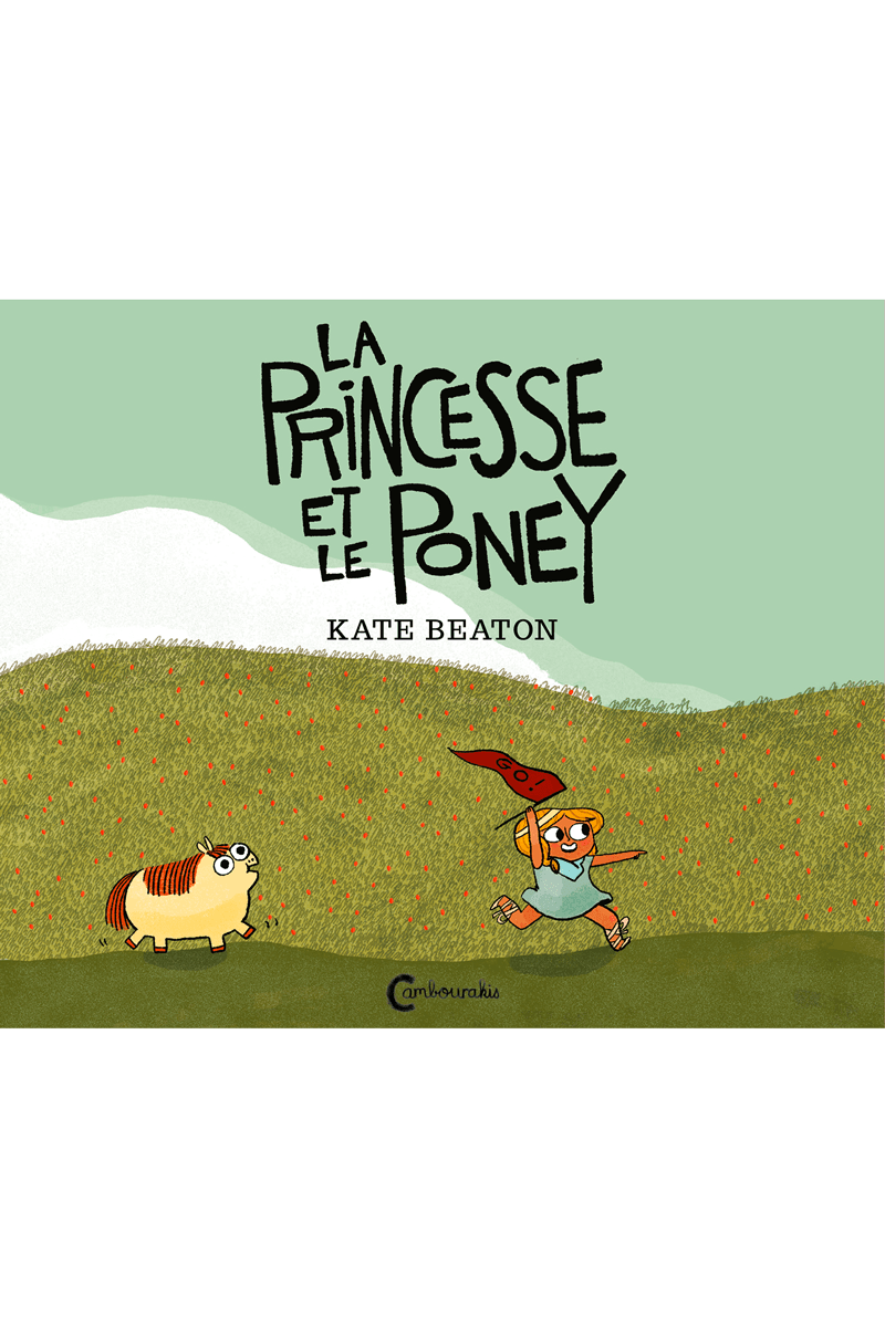 La princesse et le poney, de Kate Beaton